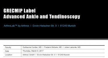 GRECMIP Label - Advanced Ankle Arthroscopy and Tendinoscopy Course - March 9th, 2017